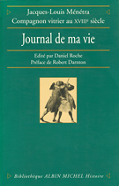 Jacques Louis MÉNÉTRA, Journal de ma vie
